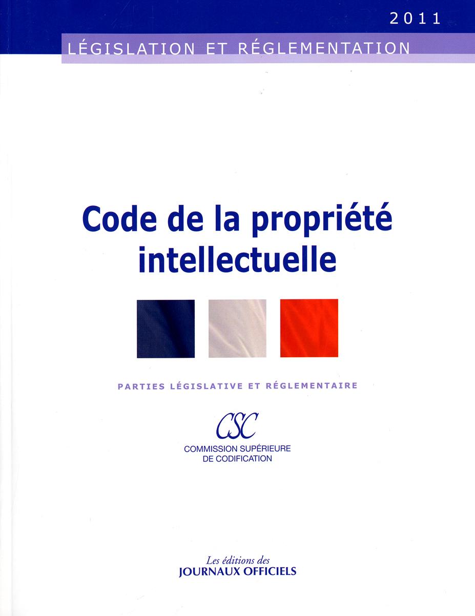 CODE DE LA PROPRIETE INTELLECTUELLE - BROCHURE 20041/EDITION AU 29 JANVIER 201
