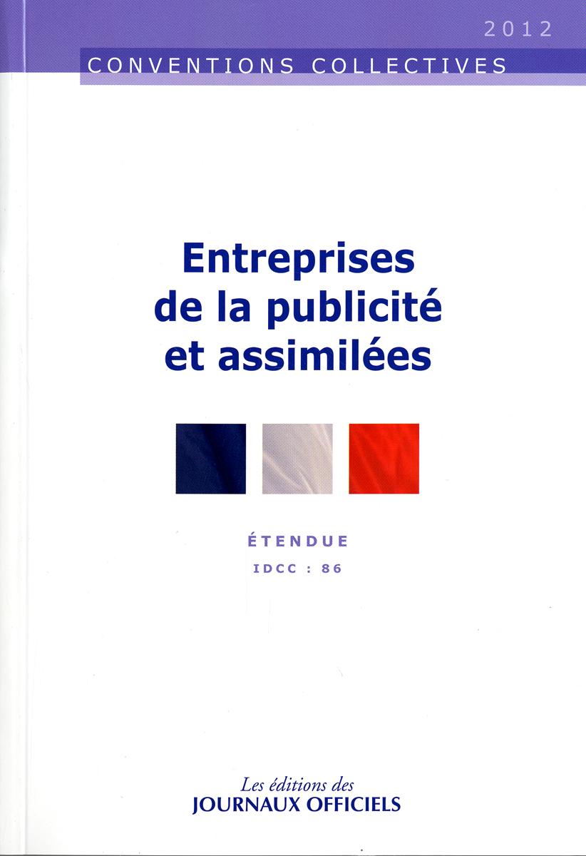 ENTREPRISES DE LA PUBLICITE ET ASSIMILEES N 3073 2012 - ETENDUE IDCC : 86