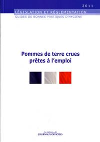 POMMES DE TERRE CRUES PRETES A L'EMPLOI N 5944 2011 - LEGISLATION ET REGLEMENT