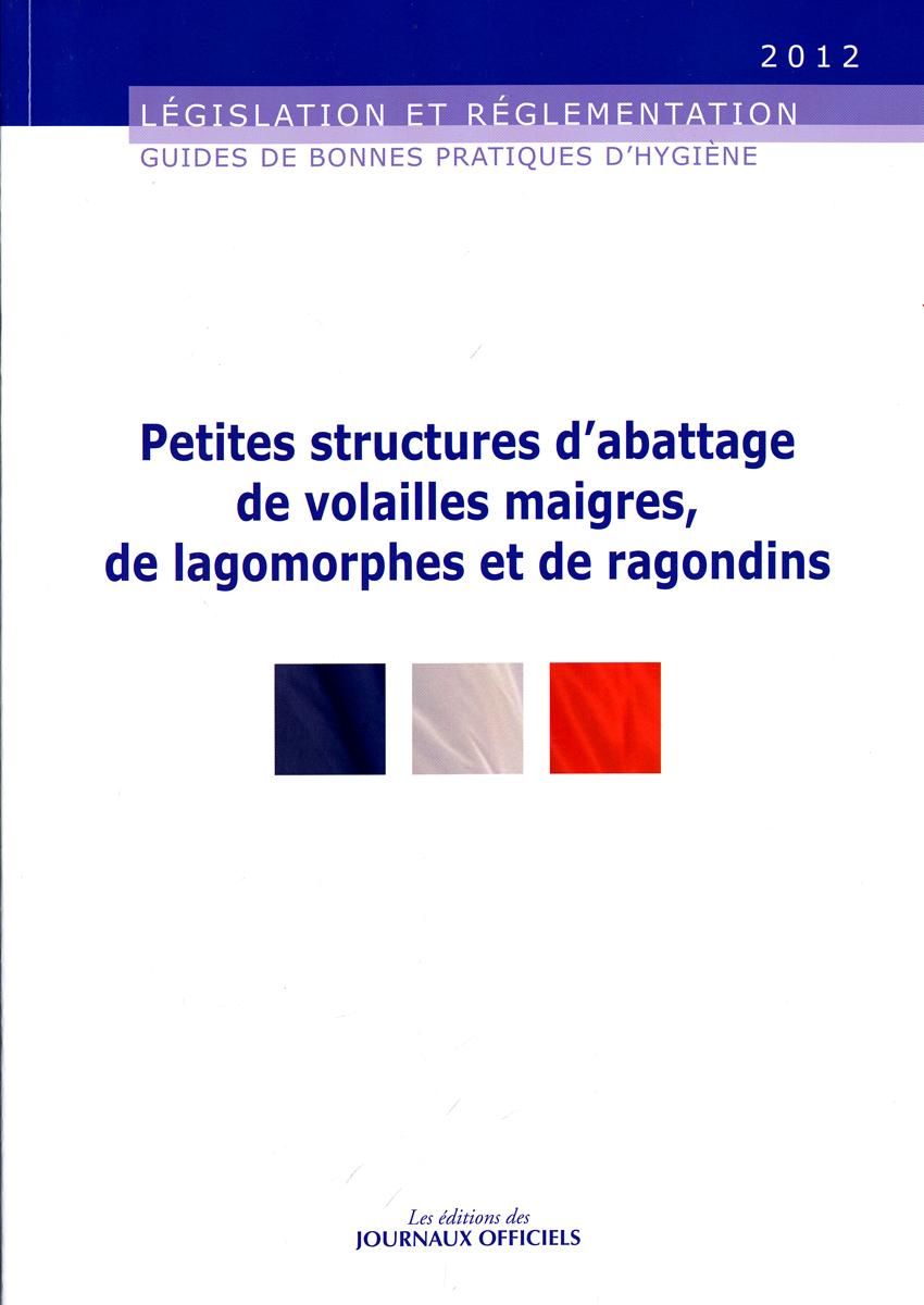 PETITES STRUCTURES D'ABATTAGE DE VOLAILLES MAIGRES, DE LAGOMORPHES ET DE RAGON