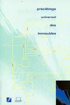 PRECABLAGE UNIVERSEL DES IMMEUBLES