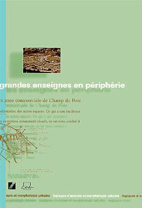 GRANDES ENSEIGNES EN PERIPHERIE : LA ZONE COMMERCIALE DE CHAMP DU PONT