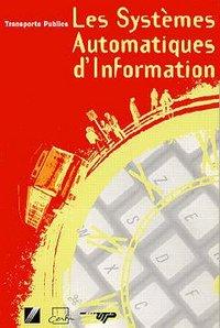LES SYSTEMES AUTOMATIQUES D'INFORMATION (TRANSPORTS PUBLICS)