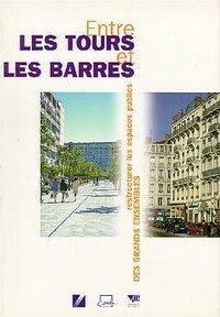 ENTRE LES TOURS ET LES BARRES : RESTRUCTURER LES ESPACES PUBLICS DES GRANDS ENSEMBLES