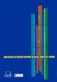 INDICATEURS DE SECURITE ROUTIERE EN MILIEU URBAIN EN 1996