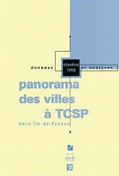 PANORAMA DES VILLES A TCSP HORS ILE-DEFRANCE (DONNEES ET ANALYSES SITUATION 1998)