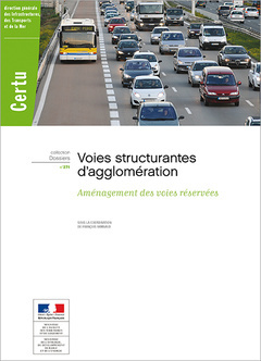 VOIES STRUCTURANTES D'AGGLOMERATION. AMENAGEMENT DES VOIES RESERVEES