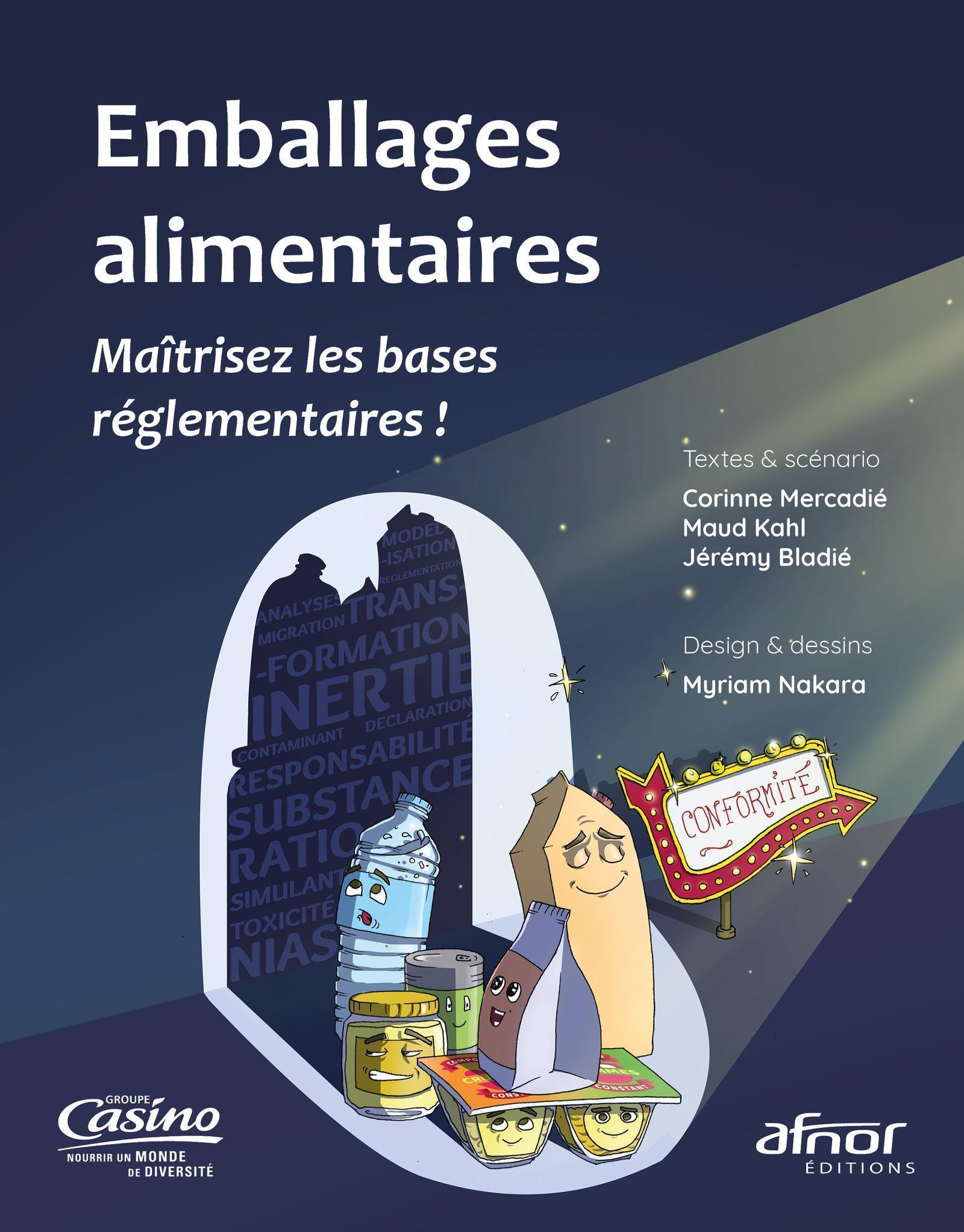 EMBALLAGES ALIMENTAIRES - MAITRISEZ LES BASES REGLEMENTAIRES !