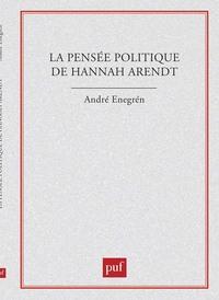 PENSEE POLITIQUE DE HANNAH ARENDT