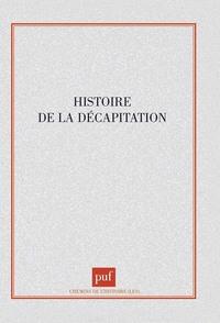 HISTOIRE DE LA DECAPITATION