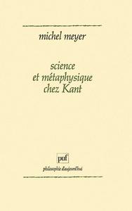 SCIENCE ET METAPHYSIQUE CHEZ KANT