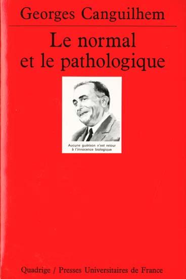 NORMAL ET LE PATHOLOGIQUE (LE)