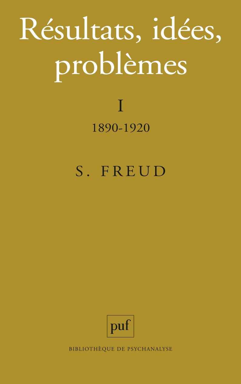 RESULTATS, IDEES, PROBLEMES. TOME I : 1890-1920