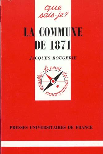 COMMUNE DE 1871 (LA)