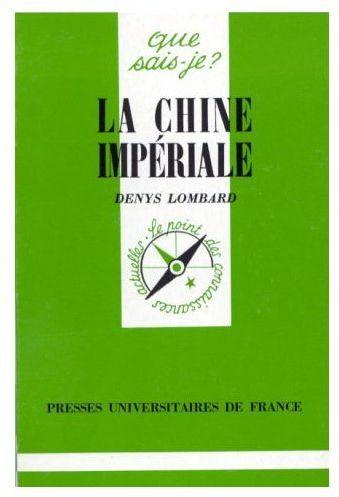 CHINE IMPERIALE (LA)