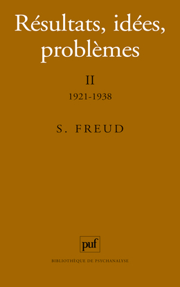 RESULTATS, IDEES, PROBLEMES. TOME II : 1921-1938