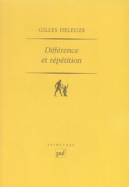DIFFERENCE ET REPETITION (11E ED)