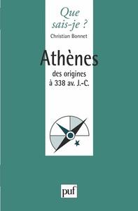 ATHENES DES ORIGINES A 338 AV. J.-C.
