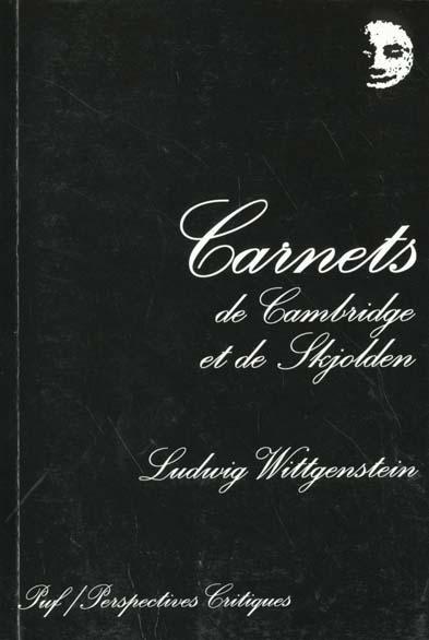 CARNETS DE CAMBRIDGE ET DE SKJOLDEN - 1930-1932 ET 1936-1937