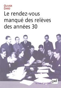 LE RENDEZ-VOUS MANQUE DES RELEVES DES ANNEES 30
