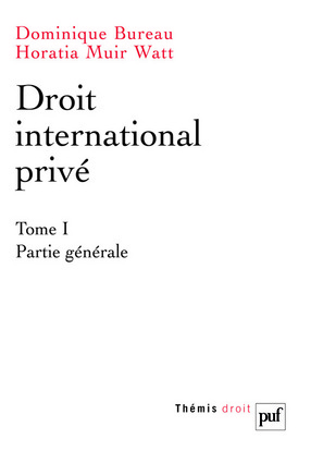 DROIT INTERNATIONAL PRIVE TOME 1 PARTIE GENERALE