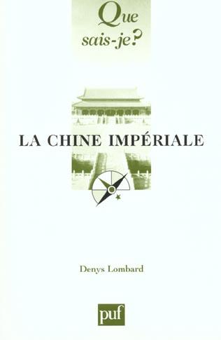 LA CHINE IMPERIALE (7ED) QSJ 1244