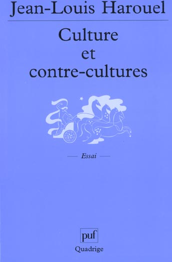 CULTURE ET CONTRE-CULTURES (2E ED)