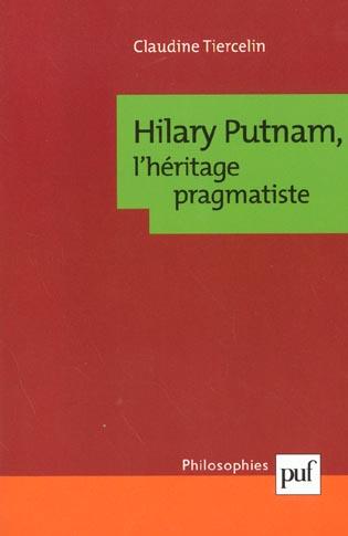 HILARY PUTNAM - L'HERITAGE PRAGMATISTE