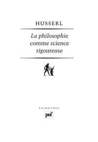 PHILOSOPHIE COMME SCIENCE RIGOUREUSE (4E ED) (LA)