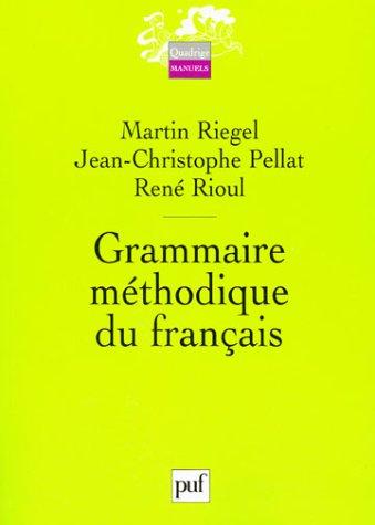 GRAMMAIRE METHODIQUE DU FRANCAIS (3EME EDITION)