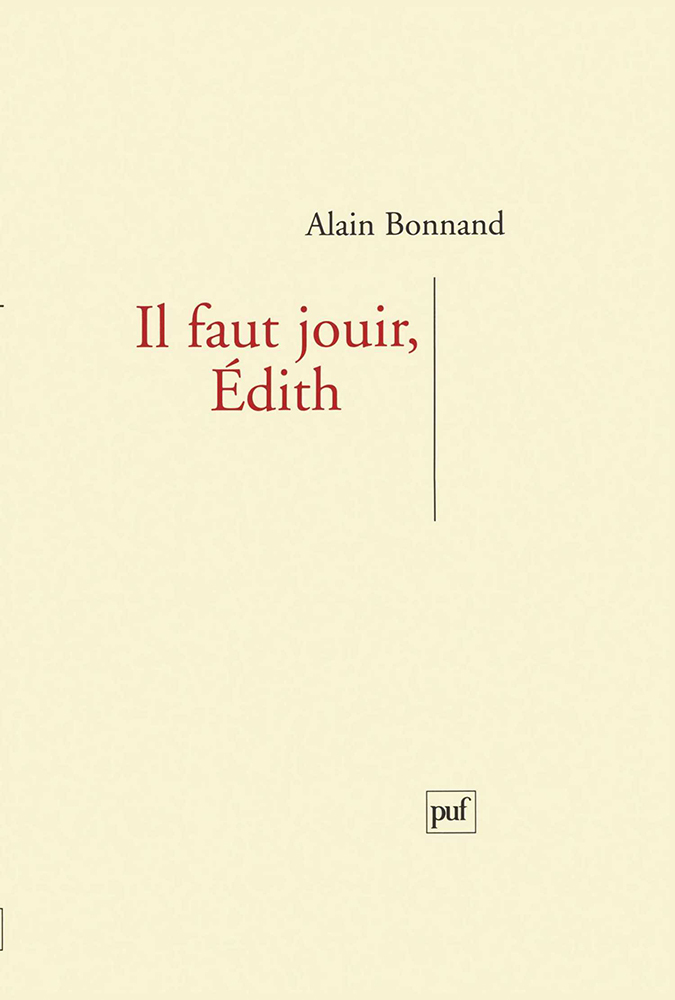 IL FAUT JOUIR, EDITH