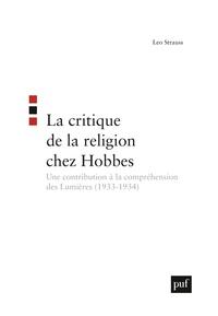 LA CRITIQUE DE LA RELIGION CHEZ HOBBES - UNE CONTRIBUTION A LA COMPREHENSION DES LUMIERES (1933-1934
