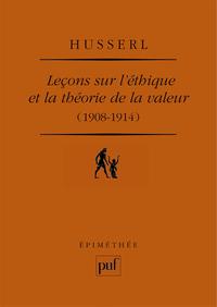LECONS SUR L'ETHIQUE ET LA THEORIE DE LA VALEUR (1908-1914) - PREFACE DE DOMINIQUE PRADELLE. TRADUCT