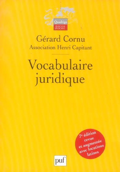 VOCABULAIRE JURIDIQUE (7EME EDITION) - ASSOCIATION HENRI CAPITANT