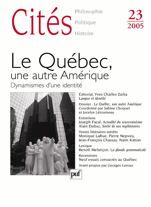 CITES 2005, N  23 - LE QUEBEC, UNE AUTRE AMERIQUE