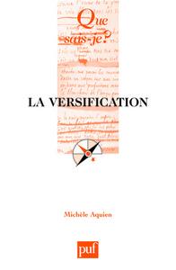 LA VERSIFICATION (6E ED) QSJ 1377