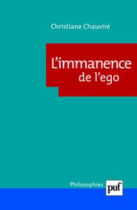 L'IMMANENCE DE L'EGO - SUJET ET SUBJECTIVITE CHEZ WITTGENSTEIN