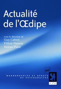 ACTUALITE DE L'OEDIPE