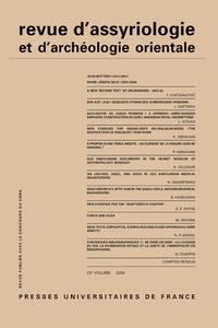 REV. D'ASSYRIO. ET D'ARCHEO. ORIENT. 2008, VOL. 102