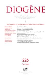 DIOGENE 2009, N  226 - PHILOSOPHIE ET ISLAM DANS LES SOCIETES MUSULMANES