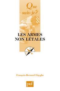 LES ARMES NON LETALES
