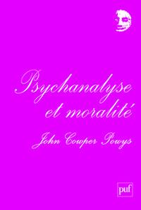 PSYCHANALYSE ET MORALITE - PREFACE DE DENIS GROZDANOVITCH