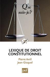 LEXIQUE DE DROIT CONSTITUTIONNEL (2ED) QSJ 3655