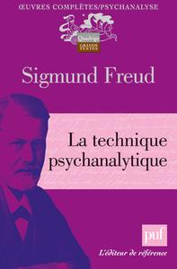 LA TECHNIQUE PSYCHANALYTIQUE (2E ED)
