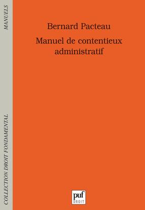 MANUEL DE CONTENTIEUX ADMINISTRATIF (2E ED)