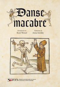DANSE MACABRE - INTRODUCTION DE RENE WETZEL. TRADUCTION DE ANNA SZIRAKY