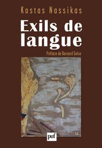 EXILS DE LANGUE - PREFACE DE BERNARD GOLSE