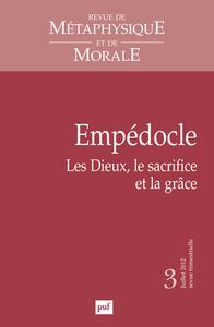 RMM 2012, N  3 - EMPEDOCLE. LES DIEUX, LE SACRIFICE ET LA GRACE