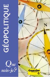 GEOPOLITIQUE, LE COFFRET. LES 100 MOTS, LES 100 LIEUX ET 10 CARTES DE GEOPOLITIQUE