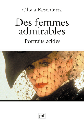 DES FEMMES ADMIRABLES - PORTRAITS ACIDES